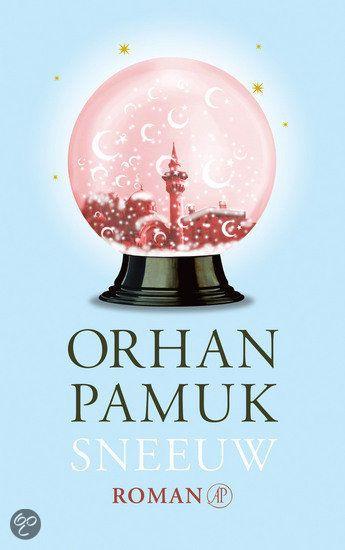 Sneeuw - Orhan Pamuk : je voelt de verlaten desolaatheid …
