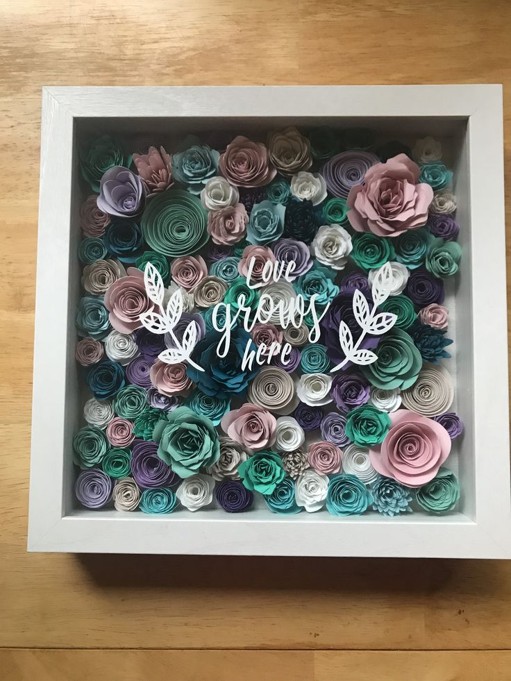 Shadow box. Flowers. Cricut. Love grown here Flower