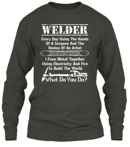 Get This Awesome Welder Shirt TODAY