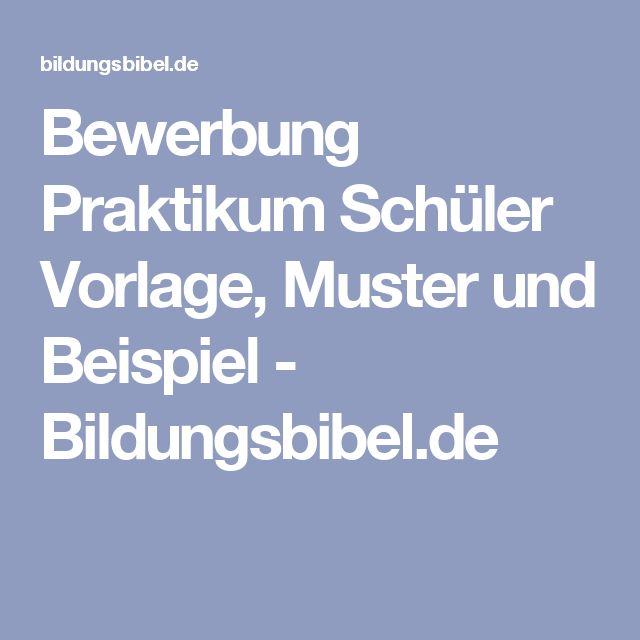 Bewerbung Praktikum Schüler Vorlage, Muster und Beispiel - Bildungsbibel.de