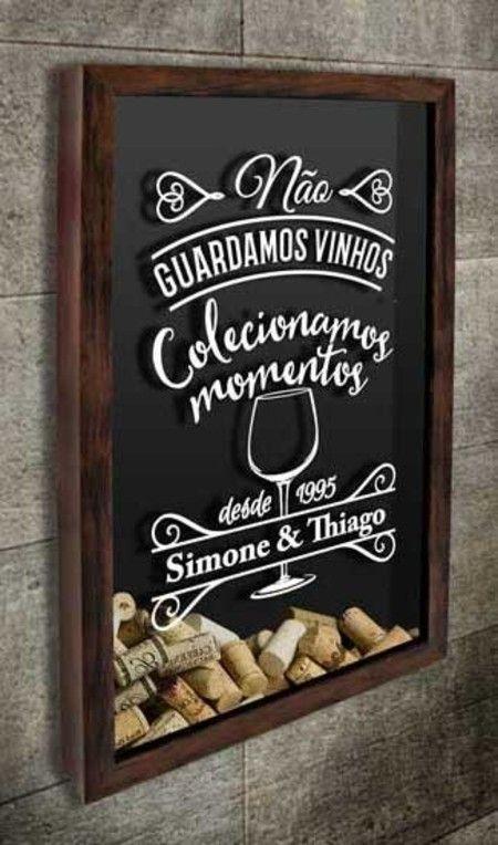 Quadro para Rolhas para Personalizar - Não Guardamos Vinho...