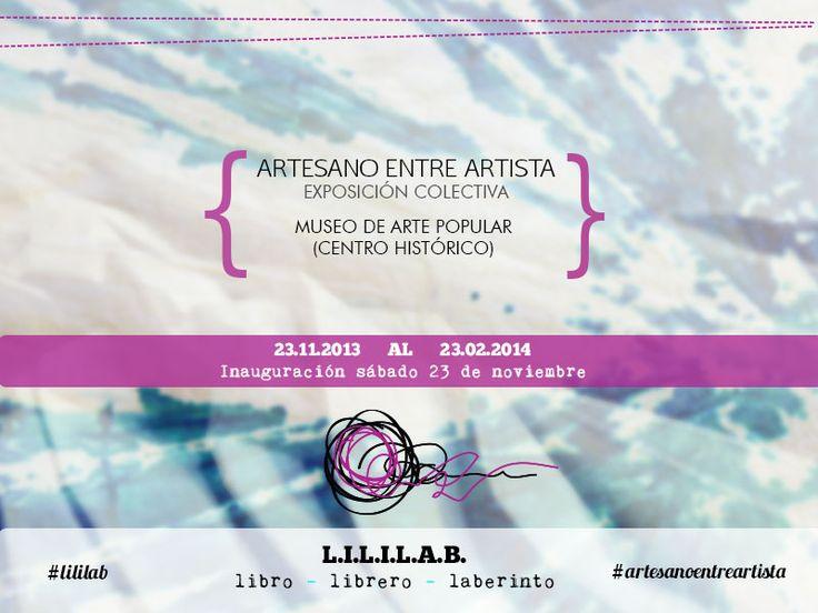 Exposición colectiva #artesanoentreartista #lililab