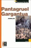Gargantua, Pantagruel - François Rabelais