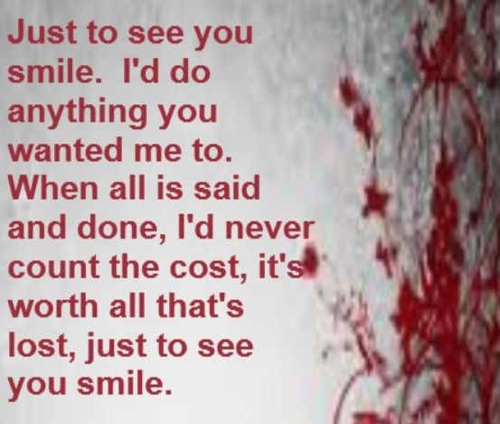 I Want To See You Smile Quotes: Just To See You Smile