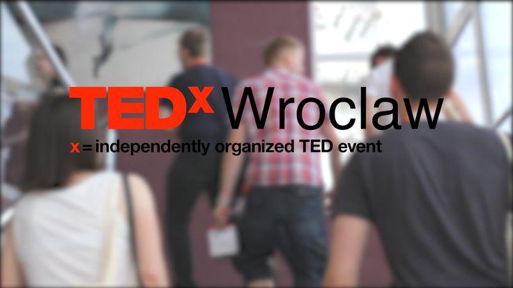TEDxWroclaw okiem Dajemyslowo.com