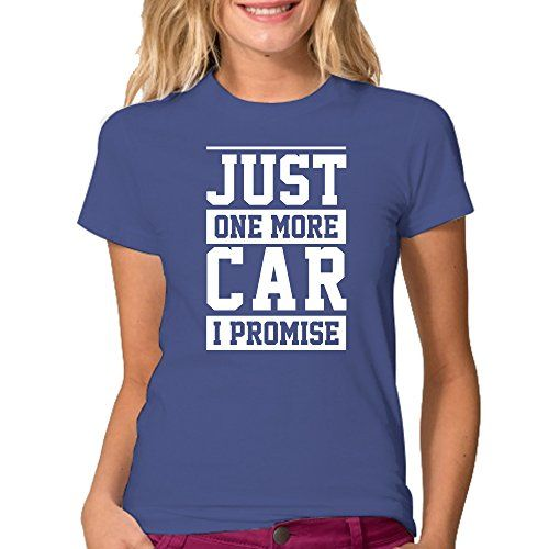 Just One More Car I Promise T-Shirt - Color Royal Blue XL…