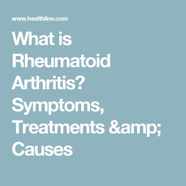 What is Rheumatoid Arthritis? Symptoms, Treatments & Causes