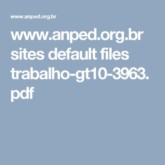 www.anped.org.br sites default files trabalho-gt10-3963.pdf