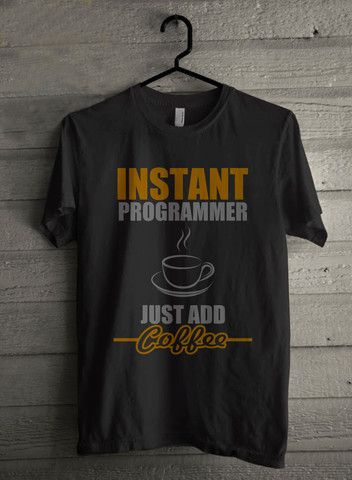 Instant Programmer Just Add Coffee