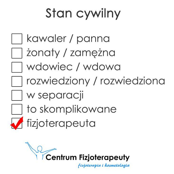 Jaki jest Twój stan cywilny? :) http://fizjoterapeuty.pl/ #fizjoterapia #humor #rehabilitacja