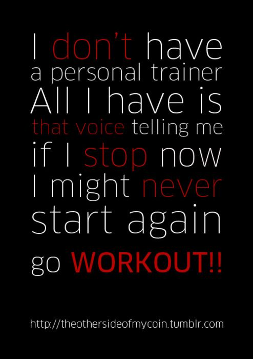 I don't have a personal trainer