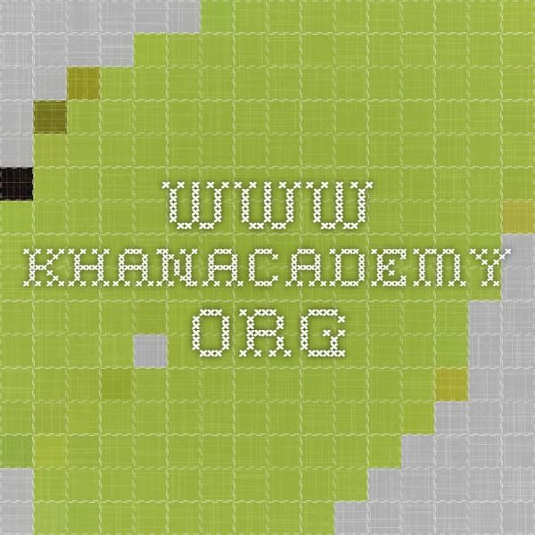www.khanacademy.org   Khan academy, Lesson, Math