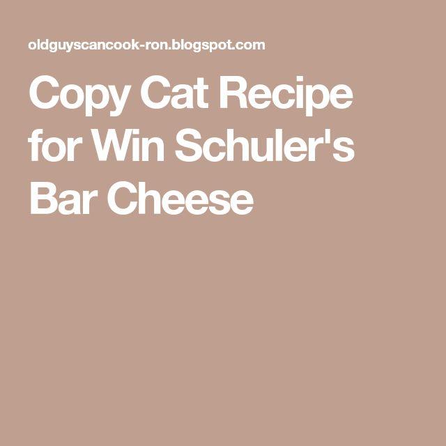 Copy Cat Recipe for Win Schuler's Bar Cheese