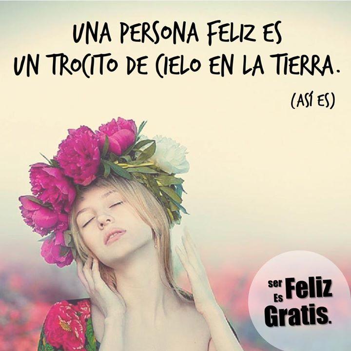 images about Frases  Ser Feliz Es Gratis   on Pinterest