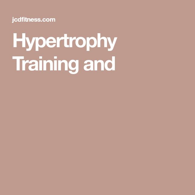 Hypertrophy Training and