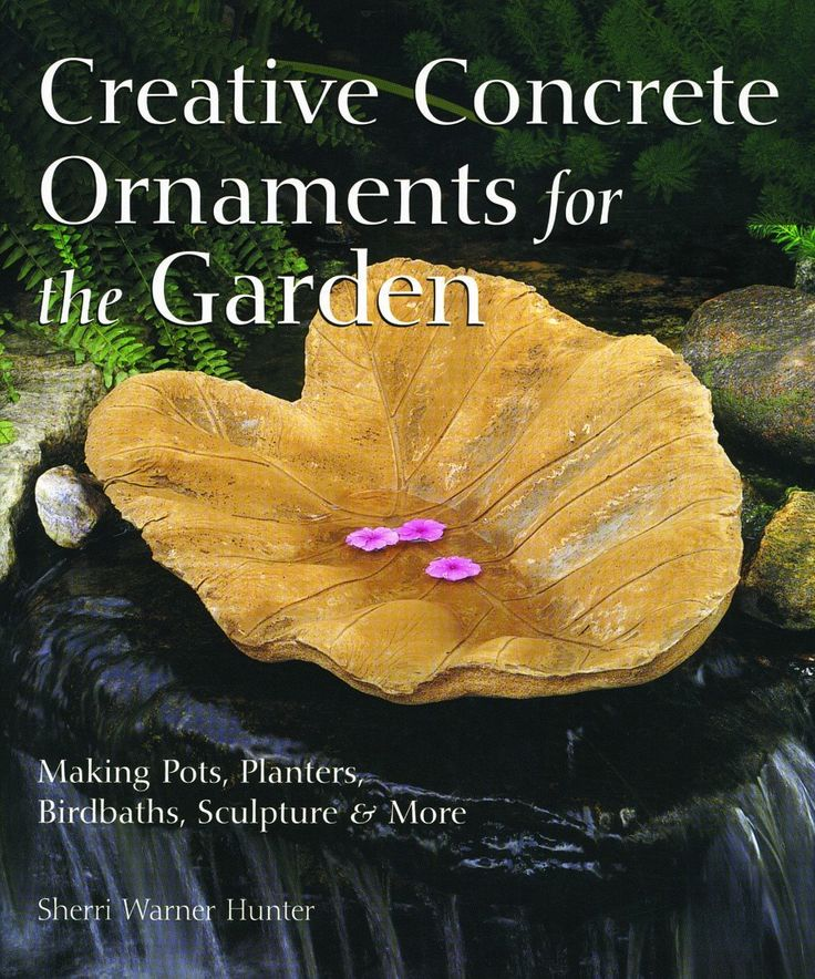Making pots, planters, birdbaths, sculptures and more. By Sherri Warner Hnter. Sherri, who has worked with concrete for over a decade, proves once again that concrete is not just for sidewalks. Her se