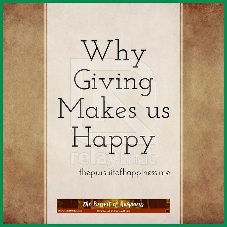 Why Giving Makes Us Happy I wrote a post last week about how thankful I am to have the many blessings that have been afforded my family and I and also highlighted something that is important to me, modern day slavery; which in turn ultimately turned into a post about giving. This week I want to...