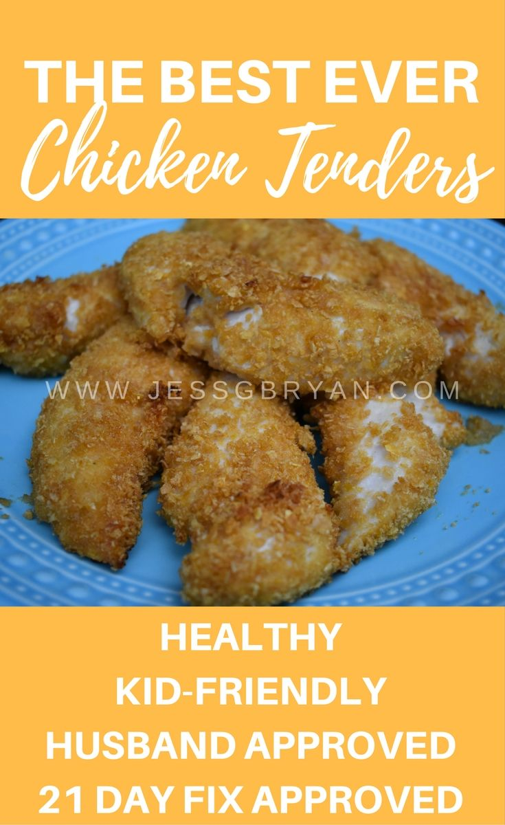 Easy Chicken Tender Recipe BEST EVER! Healthy, kid friendly, husband approved and 21 day fix / portion fix approved!