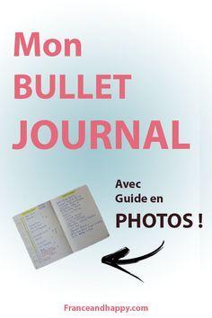 Je vous parle du bullet journal dans cet article avec un GUIDE EN PHOTO !!