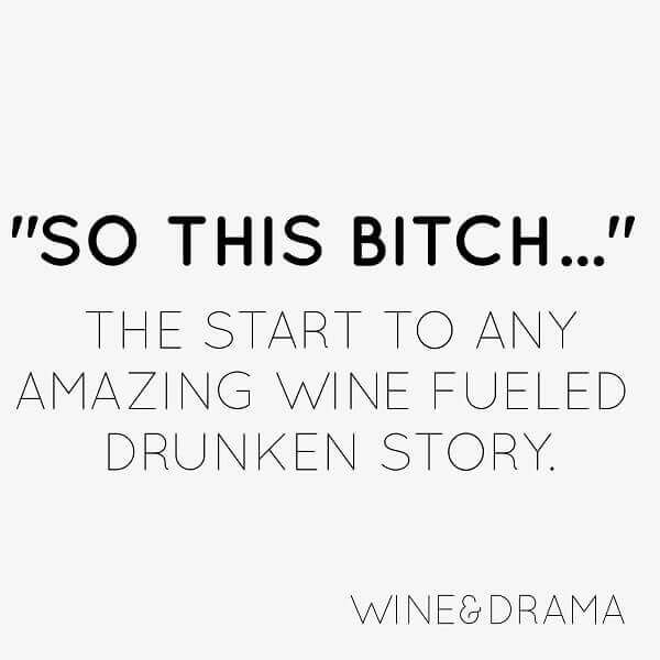 Sip Your Drink Relax Read These Funny Wine Quotes With Your Bff Wine Quotes Funny Wine Quotes Friendship Quotes Funny