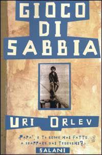 Uri Orlev, Gioco di sabbia