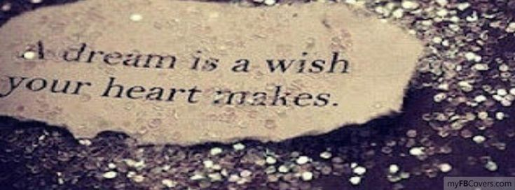 A dream is a wish your heart makes | i pensieri belli ... A Dream Is A Wish Your Heart Makes Images