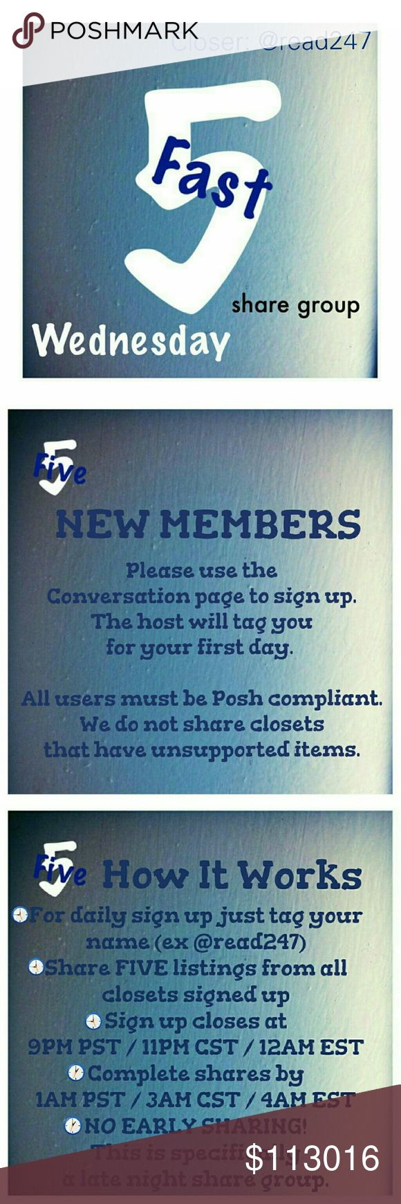 ⏳Wednesday, 11/30 Fast 5 Share Group SignUp Sheet⌛ 🌃New group members please sign up on the Conversation page. 🌃POSH COMPLIANT CLOSETS ONLY! 🌃If you have any ?s please use the conversation page. 🌃Share FIVE available listings. 🌃Sign up is open until 9PM PST /11PM CST /12AM EST 🌃You have until 1AM PST /3AM CST /4AM EST to finish sharing. 🌃NO EARLY SHARING! This group was created specifically for sharing at night. 🌃THIS IS THE DAILY SIGN UP SHEET! 🌃PLEASE BE SURE TO LIKE THE…