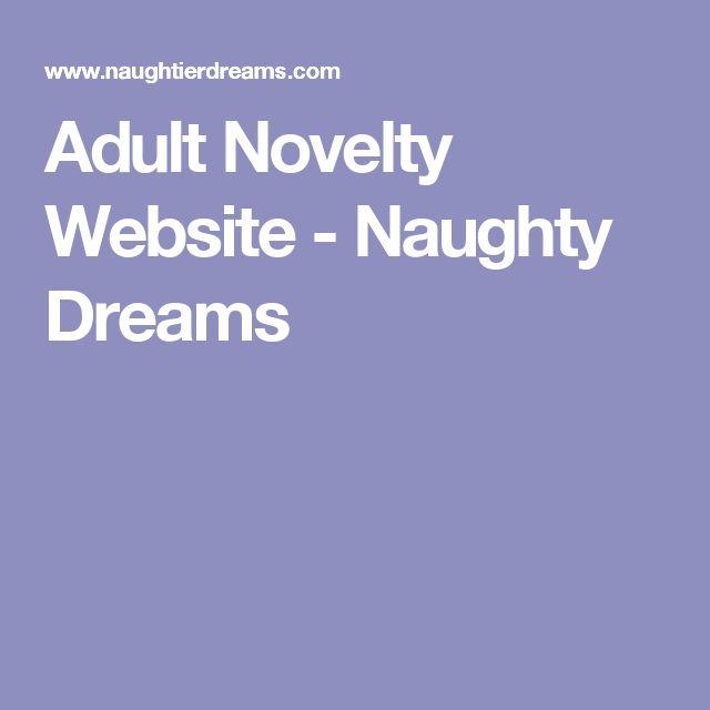 Adult Novelty Website - Naughty Dreams