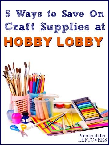 How to Save Money at Hobby Lobby - Are you looking for ways to save on crafts projects? Here are 5 ways to save money on craft supplies at Hobby Lobby.