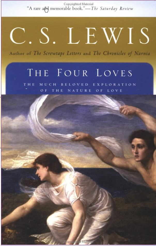 The Four Loves is a book by C. S. Lewis which explores the nature of love from a Christian perspective through thought experiments