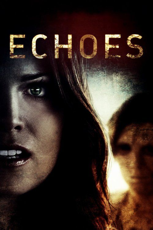 Echoes Movie Struggling with horrifying, sleep-paralysis induced visions, Anna (French), a young writer, retreats with her boyfriend (Brand) to an isolated yet beautiful glass house in the desert. Hoping that the desert vistas surrounding her will spur her ...