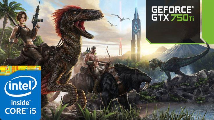ARK: Survival Evolved | i5 4690 | 8GB RAM | GTX 750 ti | 768p