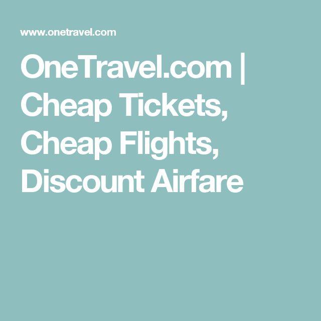 OneTravel.com | Cheap Tickets, Cheap Flights, Discount Airfare