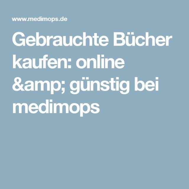 Gebrauchte Bücher kaufen: online & günstig bei medimops