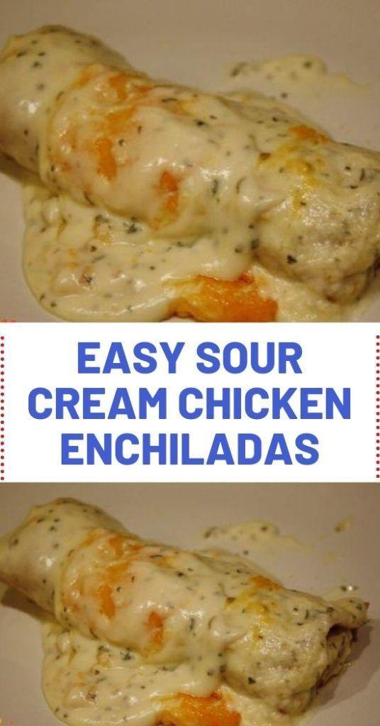 EASY SOUR CREAM CHICKEN ENCHILADAS #chicken #cream #enchiladas,