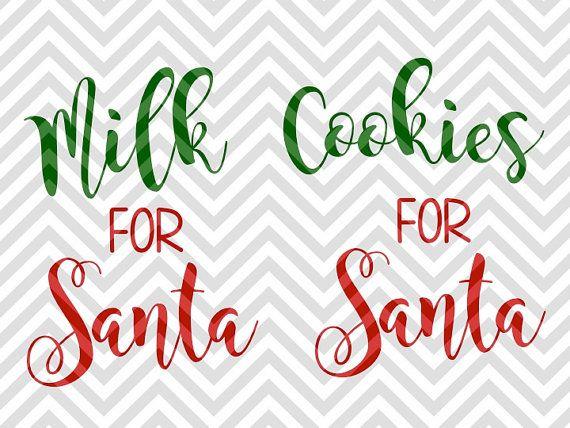 Milk for Santa Cookies Christmas SVG file - Cut File - Cricut projects - cricut ideas - cricut explore - silhouette cameo projects - Silhouette projects by KristinAmandaDesigns