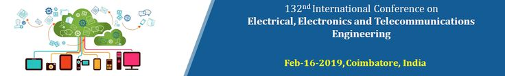 132nd Worldwide Convention on Electrical, Electronics and Telecommunications Engineering
