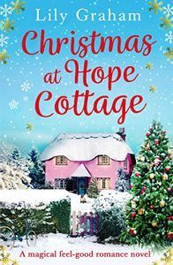 #BlogBlitz #Review ~ Christmas at Hope Cottage by Lily Graham @lilygrahambooks @Bookouture