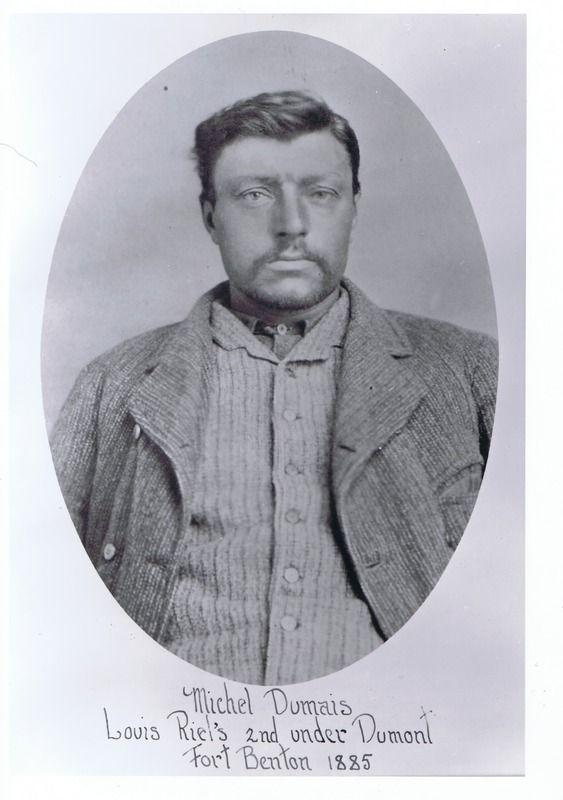 Michel Dumas - Louis Riel's 2nd under Dumont- Fort ... | saskhistoryonline.ca