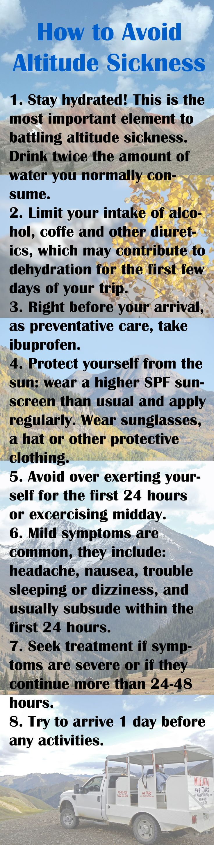 Visiting somewhere that's at a higher elevation than you're used to? Check out these tips to avoid Altitude Sickness!