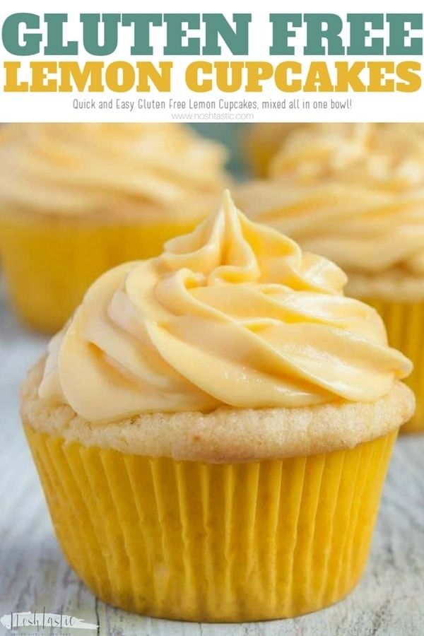 Easy Gluten Free Lemon Cupcakes from scratch, no mess, no fuss, all ingredients …
