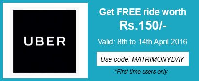 UBER celebrates #MatrimonyDay with Rs 150 FREE ride for 1st time users.