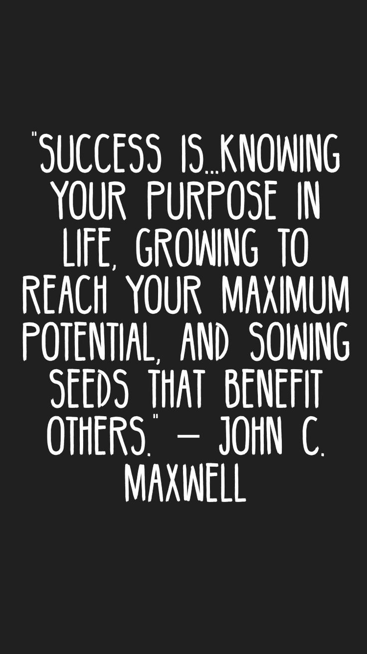 Success is knowing your purpose in life.