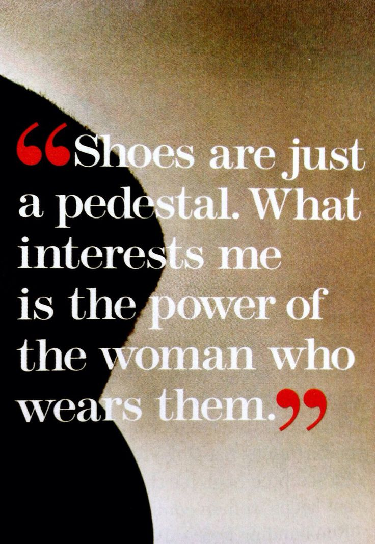 Quotes About Shoes And Friendship Alluring 544 Best Fashion Quotation Images On Pinterest  Fashion Quotes