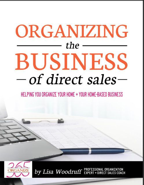 Organizing the Business of Direct Sales  eBook by Organize365 @justthisgal