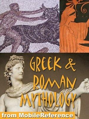 Greek and Roman Mythology : History, Art, Reference. Heracles, Zeus, Jupiter, Juno, Apollo, Venus, Cyclops, Titans.