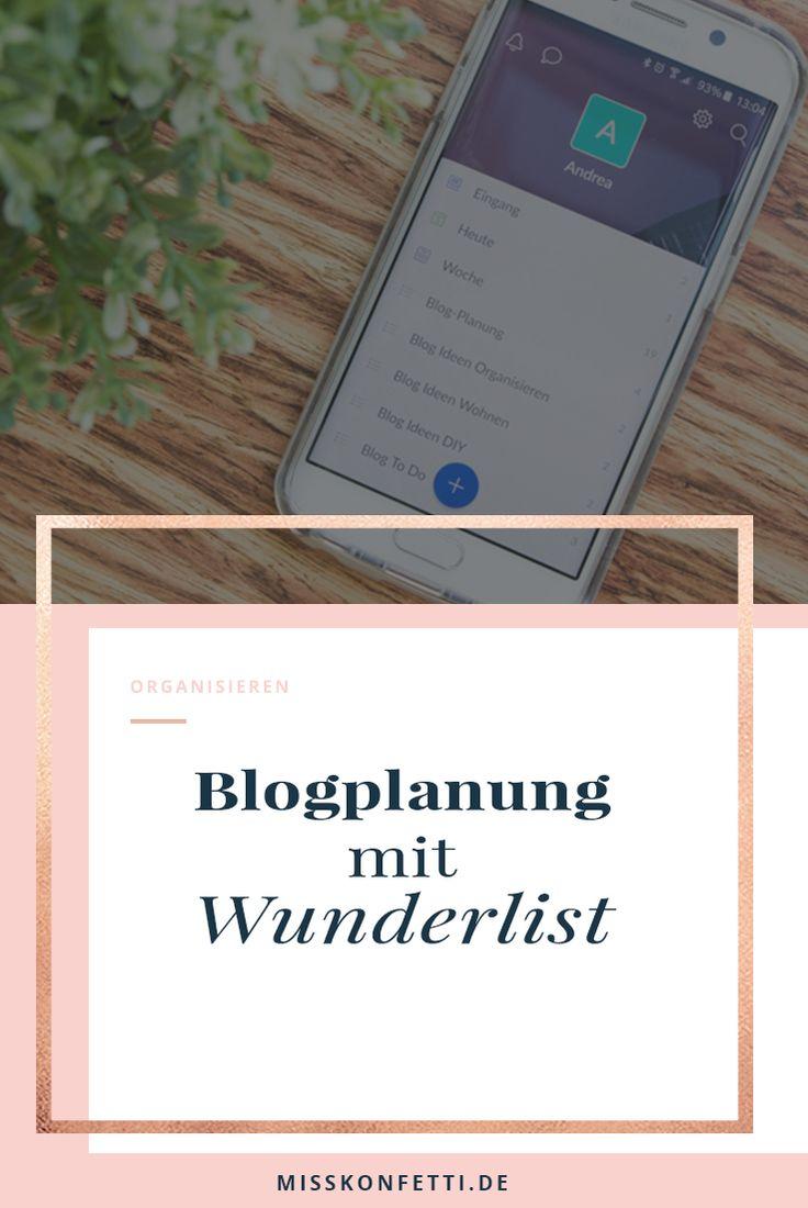 Blogplanung leicht gemacht mit Wunderlist | Hacks und Tipps für Blogger um deinen Blog erfolgreich zu machen