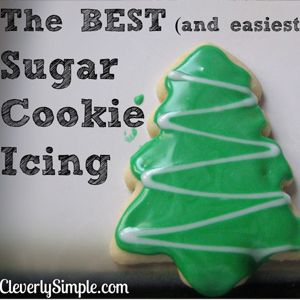 Cleverly Simple » How to Make The Best (and Easiest) Sugar Cookie Icing (Glaze)