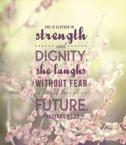 she is clothed in strength and dignity