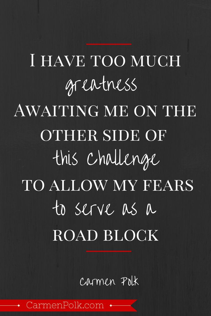 Inspirational Quotes on conquering your fears to reach ...